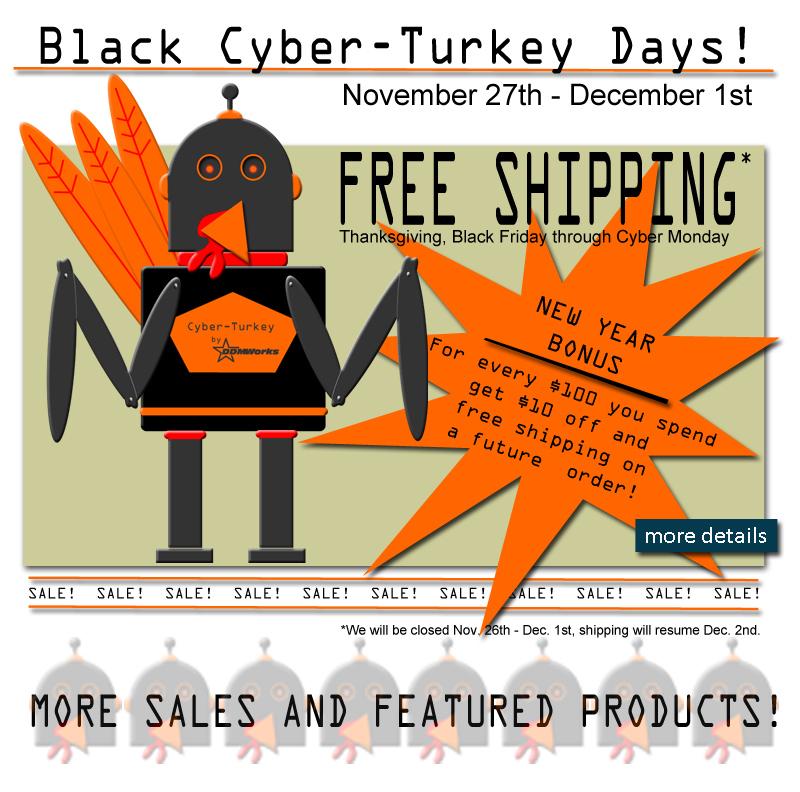 Black Cyber-Turkey Days Sales Event!
